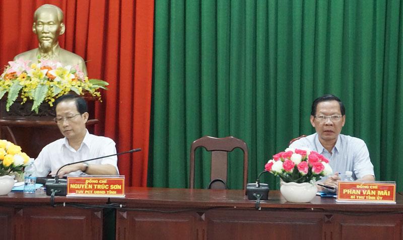 Bí thư Tỉnh ủy Phan Văn Mãi, Phó chủ tịch UBND tỉnh Nguyễn Trúc Sơn chủ trì buổi làm việc.