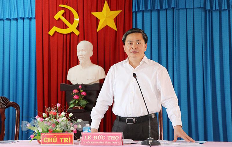 Ủy viên Trung ương Đảng - Bí thư Tỉnh ủy Lê Đức Thọ phát biểu tại buổi làm việc.