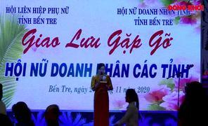 Hội Nữ doanh nhân Bến Tre giao lưu với Hội Nữ doanh nhân các tỉnh phía Bắc