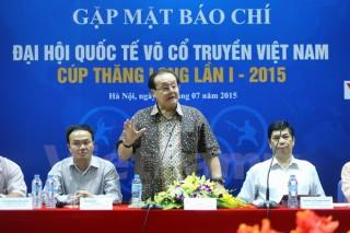 50 đoàn thế giới dự Đại hội võ cổ truyền Việt Nam lần thứ I