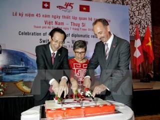 Kỷ niệm 45 năm thiết lập quan hệ ngoại giao Việt Nam-Thụy Sĩ