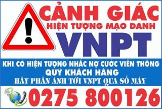 Mạo danh VNPT nhắc nợ cước viễn thông