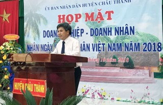 Huyện Châu Thành họp mặt doanh nhân năm 2018