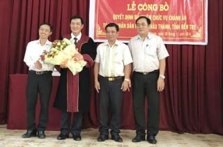 Ông Phan Thanh Tòng được bổ nhiệm Chánh án Tòa án nhân dân huyện Châu Thành