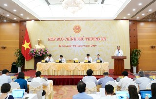 Nội dung Họp báo Chính phủ thường kỳ tháng 8-2019