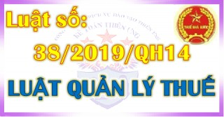 Luật Quản lý thuế số 38/2019/QH14