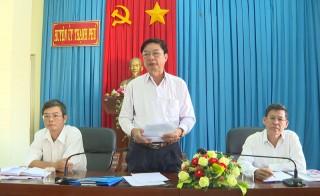 Thường trực Huyện ủy Thạnh Phú làm việc với Đảng ủy xã An Điền
