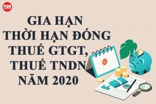 Hướng dẫn gia hạn nộp thuế thu nhập doanh nghiệp và giá trị gia tăng theo Nghị định số 41/2020/NĐ-CP