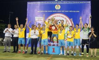 Ngân hàng Công Thương Chi nhánh Bến Tre và Ngân hàng Nam Á Chi nhánh Bến Tre đoạt cúp vô địch Giải Bóng đá ngành ngân hàng