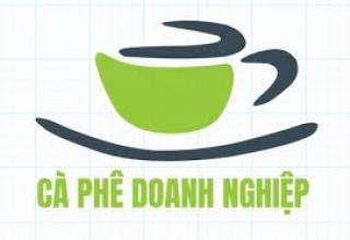 Cà phê doanh nghiệp định kỳ tháng 8-2020