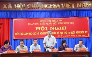 Đoàn đại biểu Quốc hội tỉnh Bến Tre tiếp xúc với lãnh đạo các cơ quan cấp tỉnh trước kỳ họp thứ 10