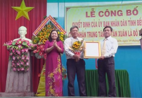 Trung tâm xã Tân Xuân, huyện Ba Tri đạt chuẩn đô thị loại V