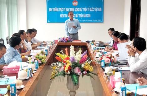 Ban Thường trực Ủy ban Trung ương MTTQ Việt Nam kiểm tra công tác Mặt trận năm 2020 tại tỉnh