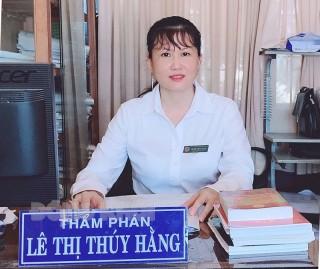 Thẩm phán Lê Thị Thúy Hằng gương mẫu trong công tác